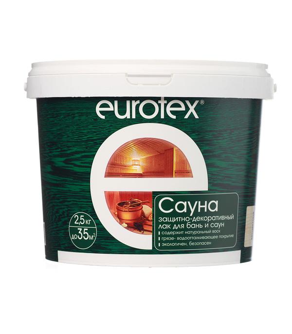 Лак Eurotex Сауна для бань и саун акриловый бесцветный 2,5 кг